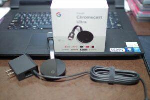 ChromeCast Ultraを買いました